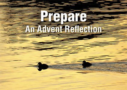 Prepare: An Advent Reflection